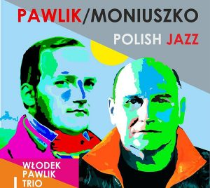 Pawlik-Moniuszko - Polish Jazz