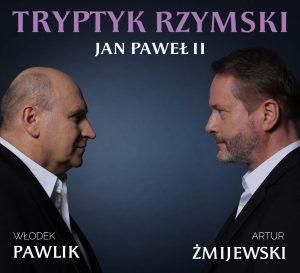 Jan Paweł II/Tryptyk Rzymski/Żmijewski - Pawlik