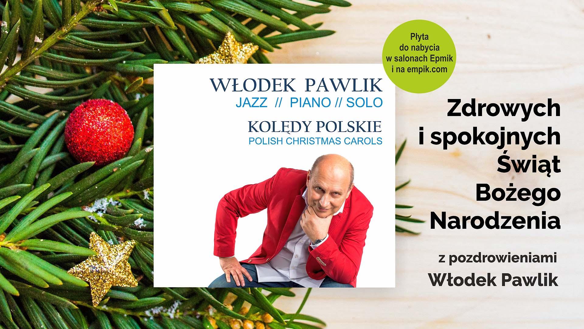 Włodek Pawlik Kolędy Polskie